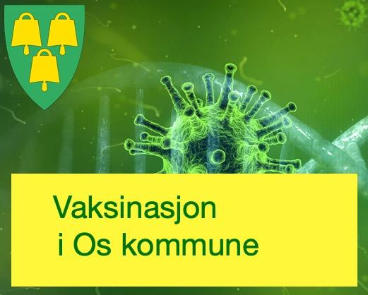Vaksinasjon i Os kommune. Banner