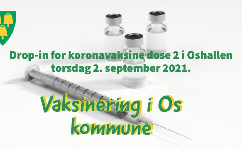 Drop-in for koronavaksine dose 2 i Oshallen torsdag 2. september 2021.